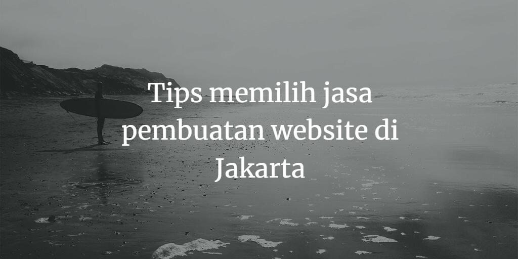 tips memilih jasa pembuatan website